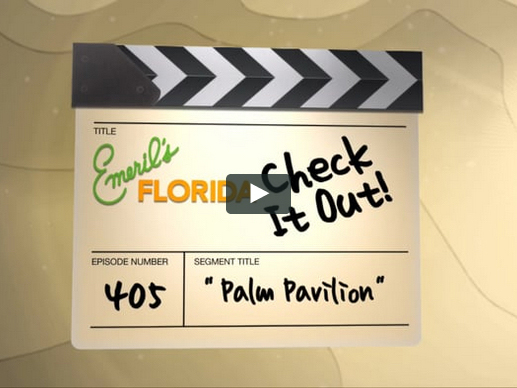 Palm Pavilion® Video - Emeril