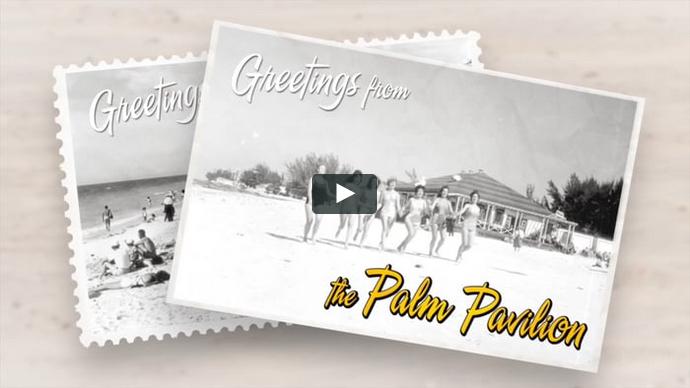 Palm Pavilion® Video - Historic